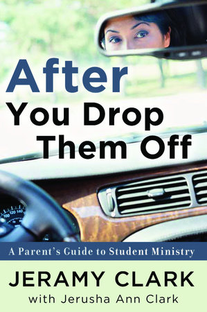 After You Drop Them Off by Jeramy Clark and Jerusha Clark