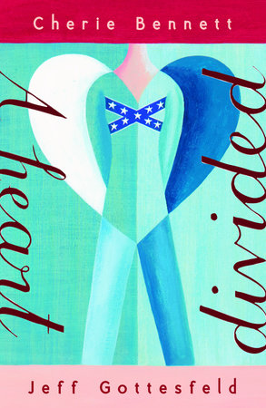 A Heart Divided by Cherie Bennett and Jeff Gottesfeld