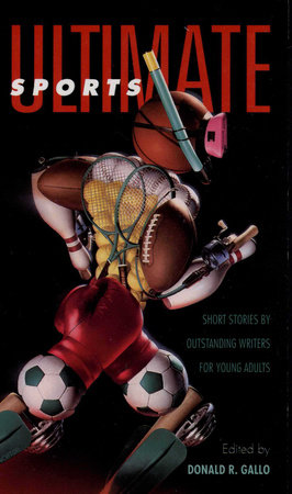 Ultimate Sports by Donald R. Gallo