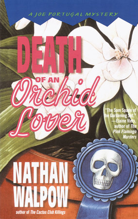 Death of an Orchid Lover by Nathan Walpow