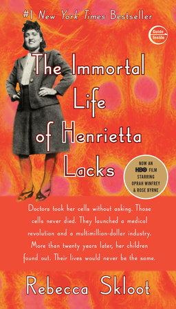 The Immortal Life of Henrietta Lacks (Movie Tie-In Edition) by Rebecca Skloot