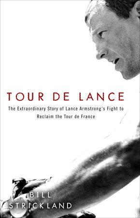 Tour de Lance by Bill Strickland