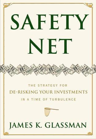 Safety Net by James Glassman