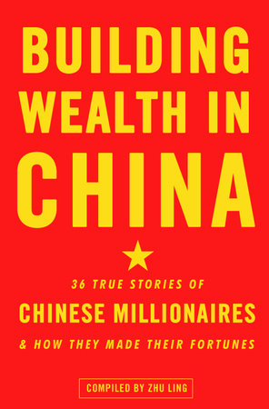 Building Wealth in China by