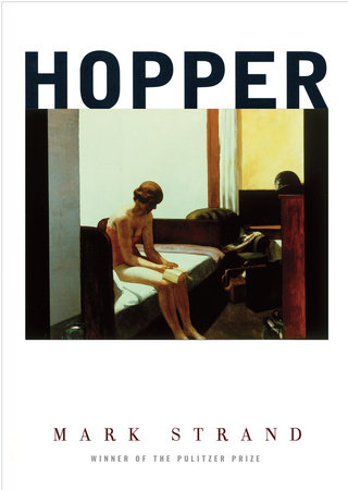 Hopper by Mark Strand