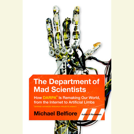 The Department of Mad Scientists by Michael Belfiore