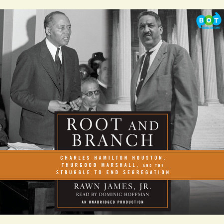 Root and Branch by Rawn James, Jr.