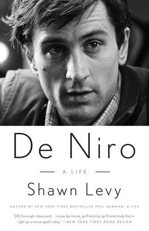 De Niro by Shawn Levy