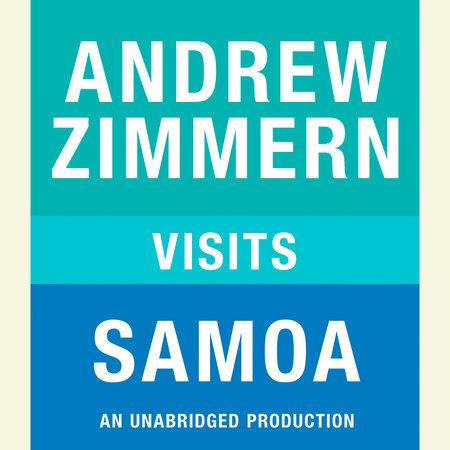 Andrew Zimmern visits Samoa by Andrew Zimmern