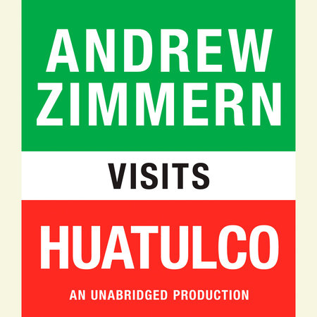 Andrew Zimmern visits Huatulco by Andrew Zimmern