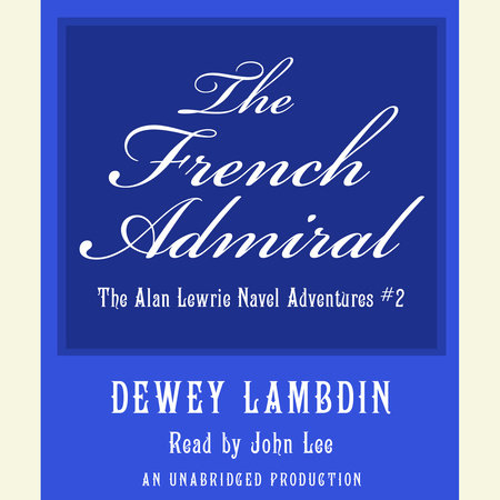 The French Admiral by Dewey Lambdin