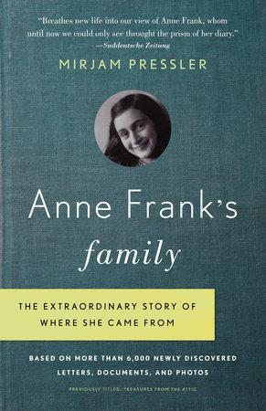 Anne Frank's Family by Mirjam Pressler