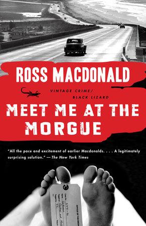 Meet Me at the Morgue by Ross Macdonald