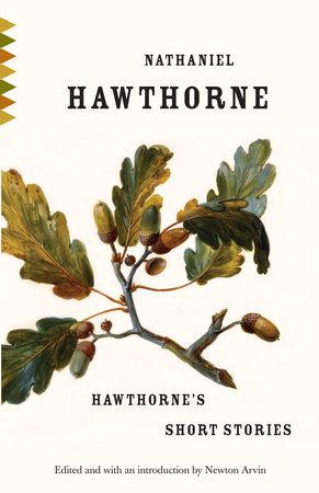 Hawthorne's Short Stories by Nathaniel Hawthorne