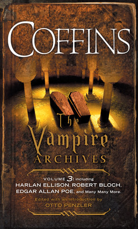 COFFINS by Edited with an Introduction by Otto Penzler