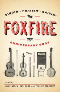 The Foxfire 45th Anniversary Book