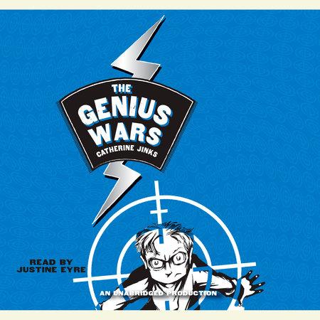Genius Wars by Catherine Jinks