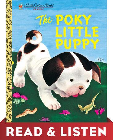 The Poky Little Puppy: Read & Listen Edition by Janette Sebring Lowrey