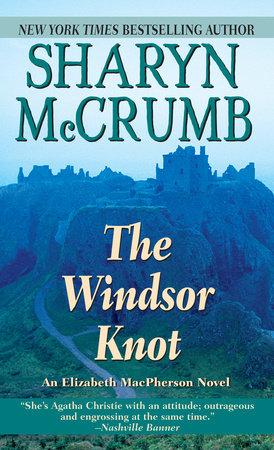 Windsor Knot by Sharyn McCrumb
