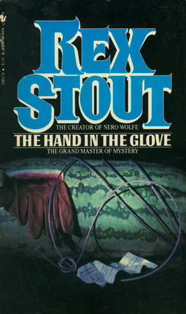The Hand in the Glove by Rex Stout