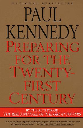 Preparing for the Twenty-First Century by Paul Kennedy