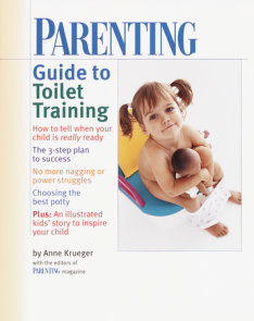 PARENTING Guide to Toilet Training