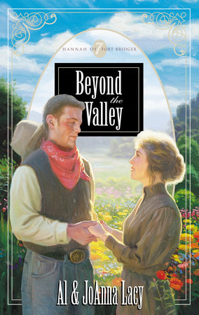 Beyond the Valley by Al Lacy and Joanna Lacy