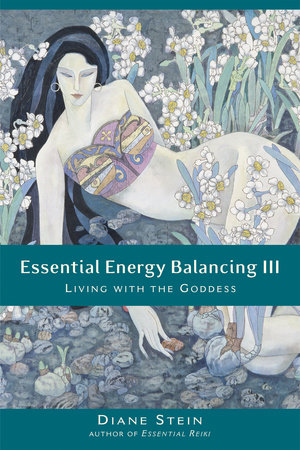 Essential Energy Balancing III by Diane Stein