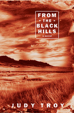 From the Black Hills by Judy Troy
