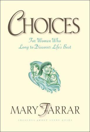 Choices by Mary Farrar