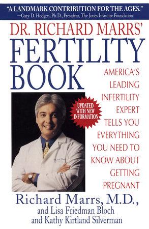 Dr. Richard Marrs' Fertility Book by Richard Marrs