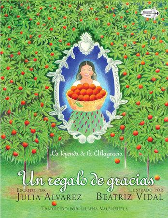 Un regalo de gracias by Julia Alvarez