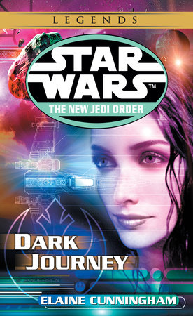 Dark Journey: Star Wars Legends by Elaine Cunningham