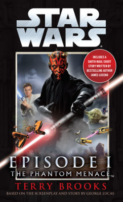 The Phantom Menace: Star Wars: Episode I