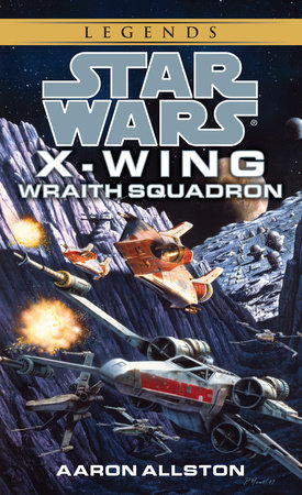 Wraith Squadron: Star Wars Legends (X-Wing) by Aaron Allston