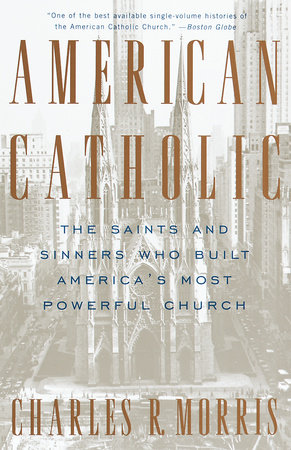 American Catholic by Charles Morris