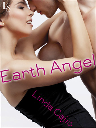Earth Angel by Linda Cajio