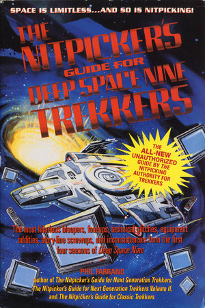 NITPICKER'S GUIDE FOR DEEP SPACE (NEXT) by Phil Farrand