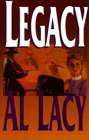 Legacy by Al Lacy