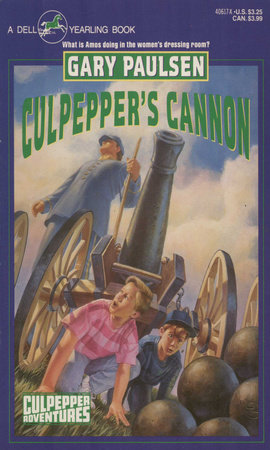 CULPEPPER'S CANNON by Gary Paulsen