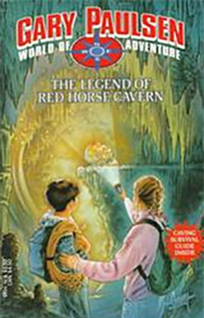 The Legend of Red Horse Cavern by Gary Paulsen