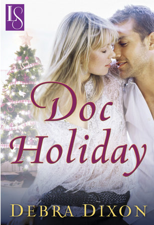 Doc Holiday by Debra Dixon
