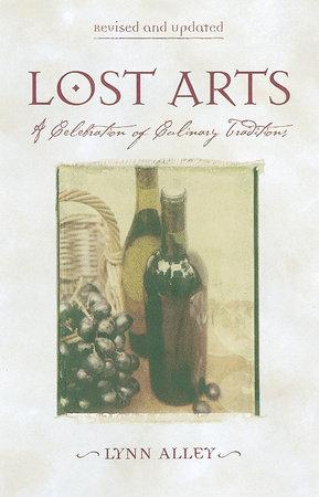 Lost Arts by Lynn Alley