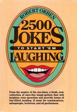 2500 Jokes to Start 'Em Laughing by Robert Orben