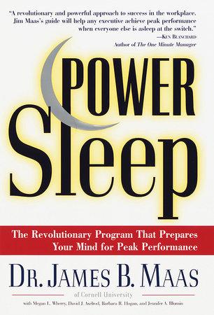 Power Sleep by James B. Maas
