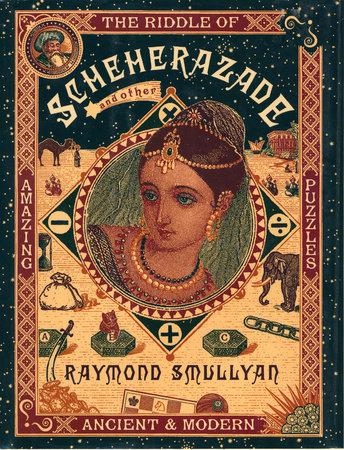 The Riddle of Scheherazade by Raymond Smullyan