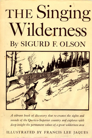 Singing Wilderness by Sigurd F. Olson