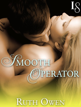 Smooth Operator by Ruth Owen