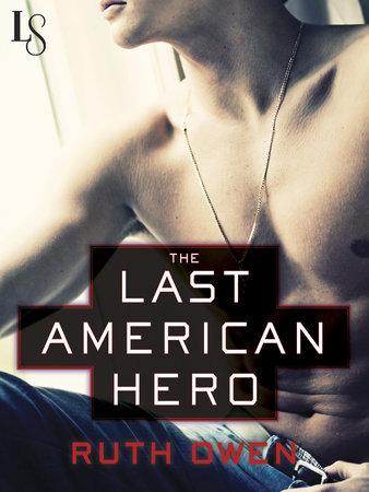 The Last American Hero by Ruth Owen