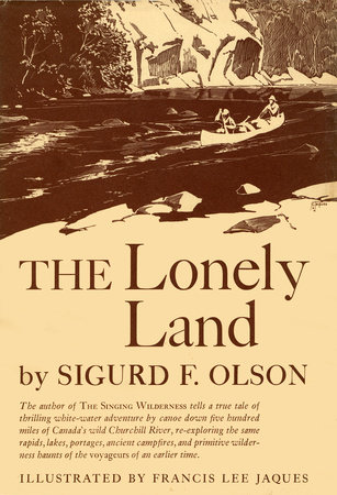 Lonely Land by Sigurd F. Olson